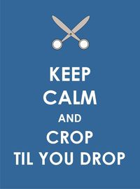 Keep Calm - Crop