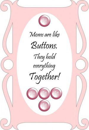 Moms and Buttons