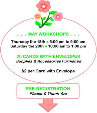 May Workshops